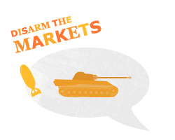 Speech bubble showing a tank and the slogan: disarm the market